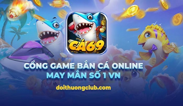top game ban ca doi thuong 3 - Top 10 game bắn cá đổi thưởng uy tín nhất 2021